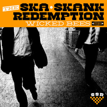Wicked Bees by The Ska-Skank Redemption