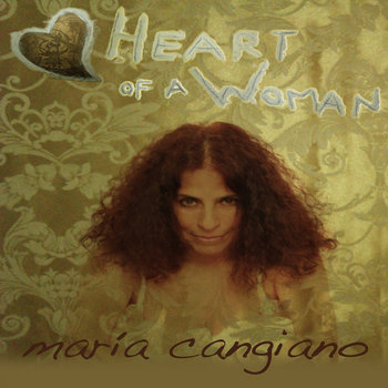 Corazon de Mujer/Heart of a Woman by Maria Cangiano
