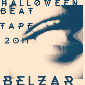 Halloween Beat Tape 2011 by Belzar