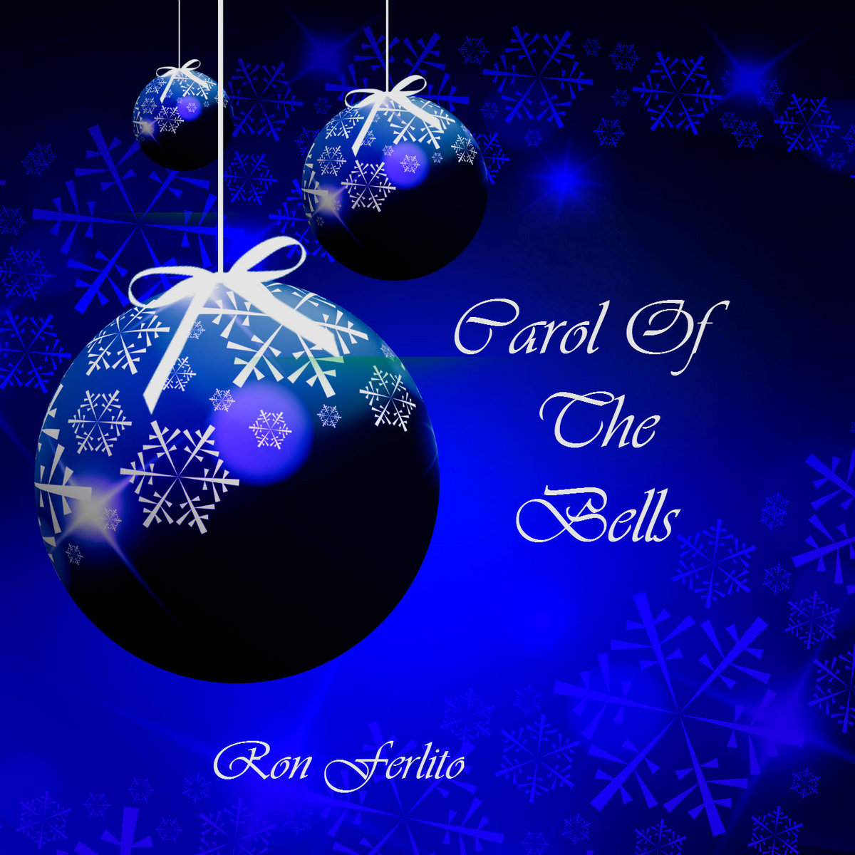 Carol Of The Bells (Digital Single) by Ron Ferlito