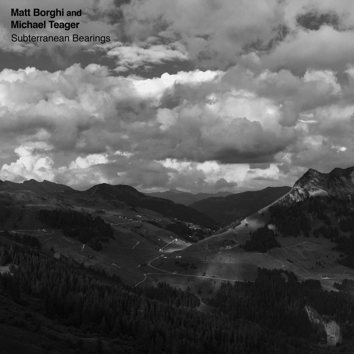 Subterranean Bearings | Matt Borghi