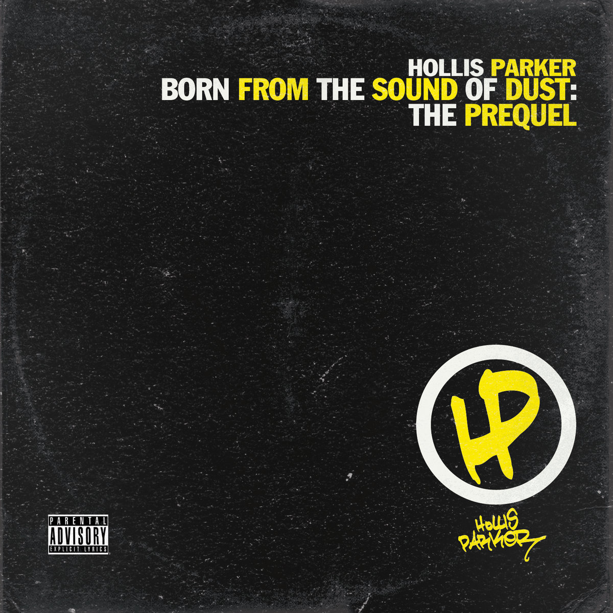 Born From The Sound Of Dust The Prequel Hollis Parker