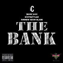 The Bank Feat. MystikStyles & Andrew Kevin Blaze cover art