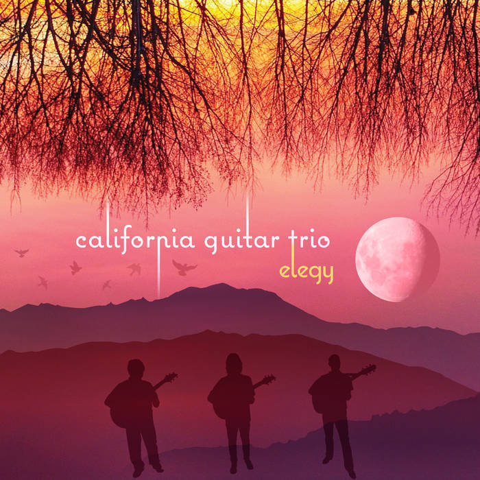 Elegy / California Guitar Trio