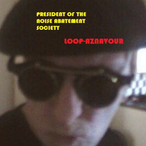 President of the Noise Abatement Society cover art