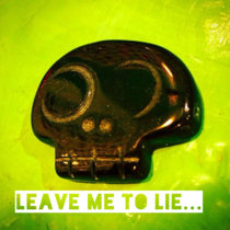 Leave Me to Lie cover art
