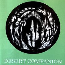 Desert Companion (Wandering Post-Script to The Native Genius of Desert Plants) cover art