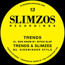 Slimzos 013- Trends & Slimzee cover art