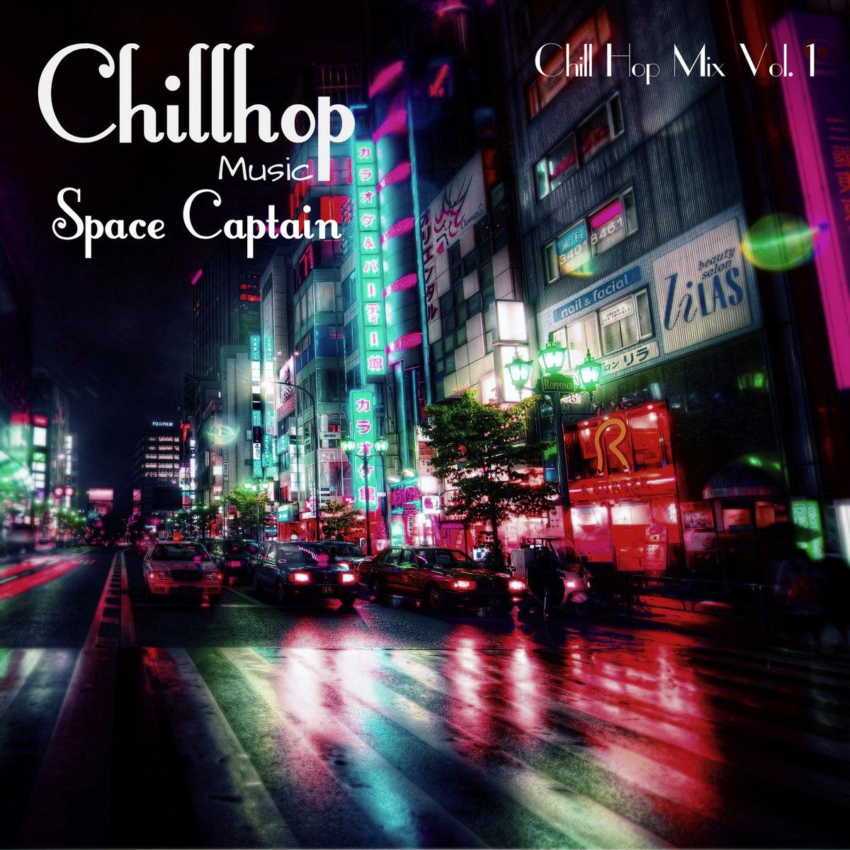 Calm Streets - [Chill Hop Mix 1] | Space Captain