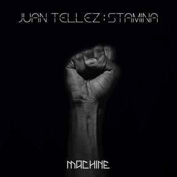 Stamina by Juan Tellez