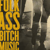 Folk Ass Bitch Music Cover Art