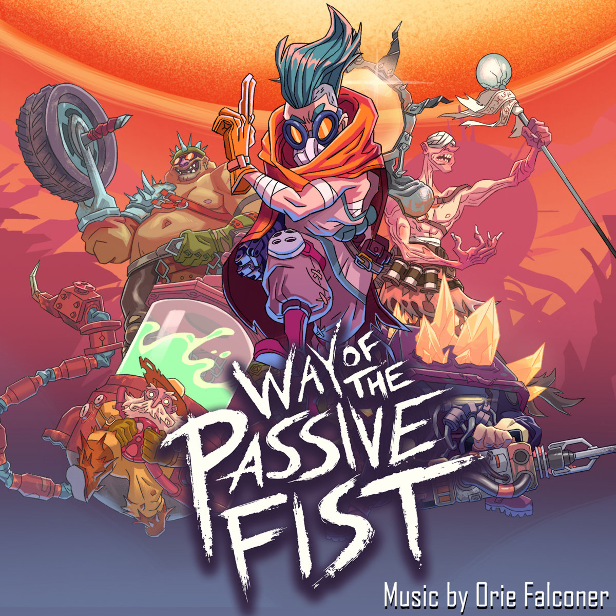 Way of the Passive Fist - Official Soundtrack | Orie Falconer