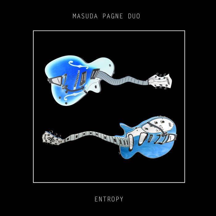 Masuda Pagne Duo – Entropy