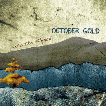 Into the Silence by October Gold