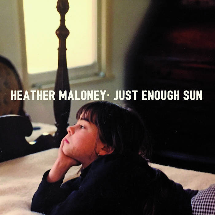 Heather Maloney's Just Enough Sun