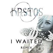 Annaka - I Waited [Remix] cover art