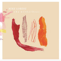Mike Lorenz & the Witherbees cover art