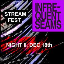 Stream Fest, Night II, Dec 18 cover art