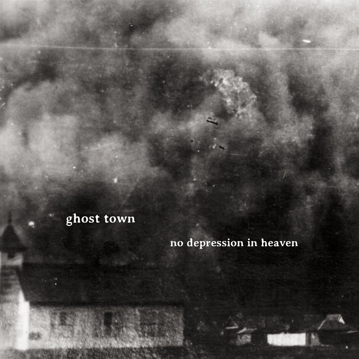 no depression in heaven ghost town