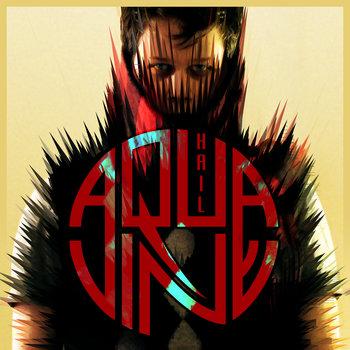 Hail AQUAvine by AQUAVINE