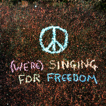 (We're) Singing For Freedom cover art