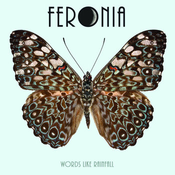 Words Like Rainfall EP by Feronia