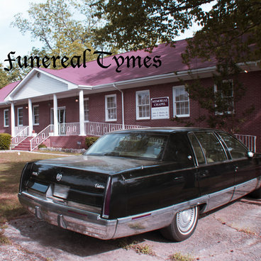 Funereal Tymes main photo