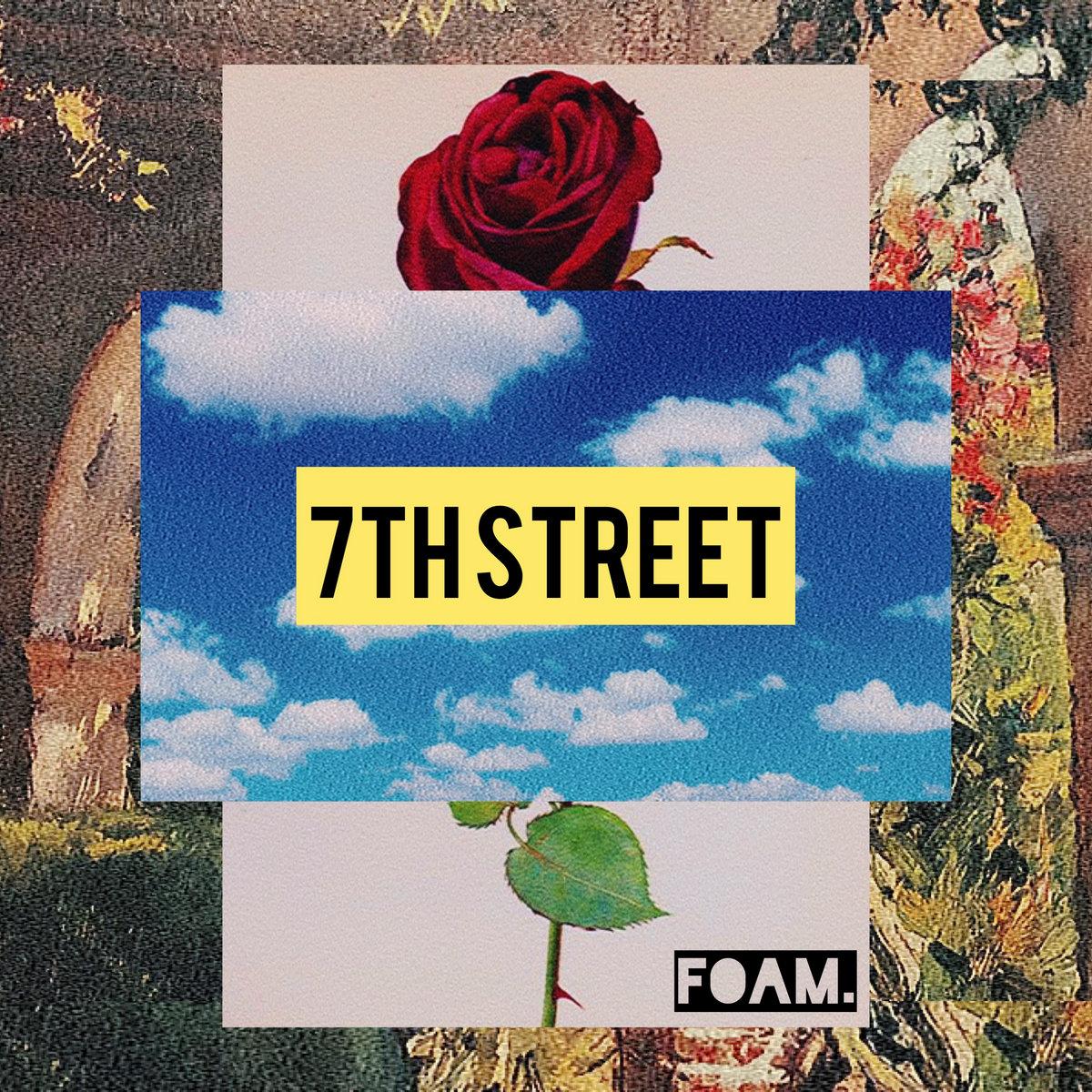 Seventh Street by FOAM