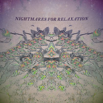 Nightmares For Relaxation cover art
