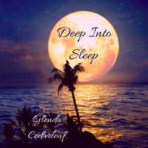Deep Into Sleep cover art