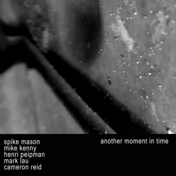 another moment in time by spike mason