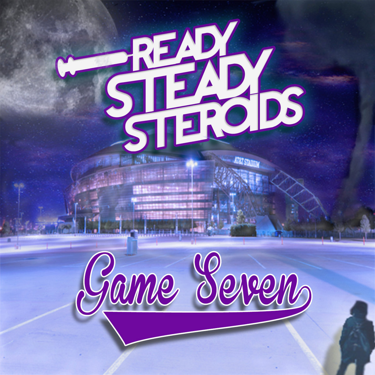 Ready Steady Steroids - Game Seven [EP] (2017)