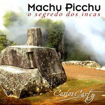 Machu Picchu o Segredo dos Incas cover art