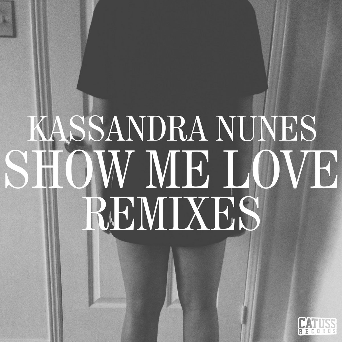 Show Me Love (Caira Monde Remix) | Catuss Records
