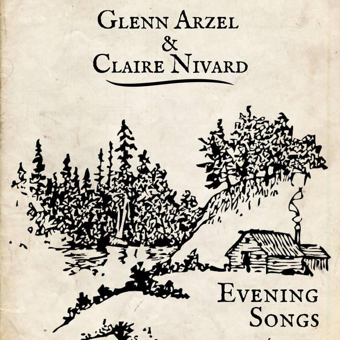 Evening songs / Glenn Arzel, chant, guit. banjo | Arzel, Glenn. Interprète