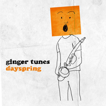 Dayspring by Ginger Tunes