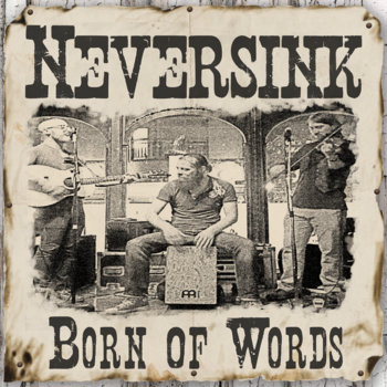 Born of Words by Neversink