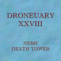 Droneuary XXVIII - Death Tower cover art