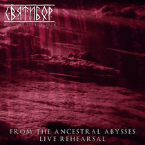 From The Ancestral Abysses (Live Rehearsal) cover art