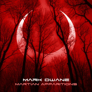 Martian Apparitions by Mark Dwane