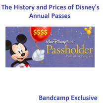 The History and Prices of Disney's Annual Passes **Bandcamp Exclusive** cover art