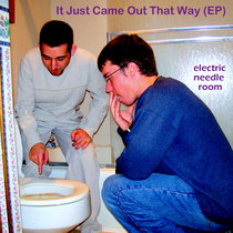 It Just Came Out That Way (EP) cover art