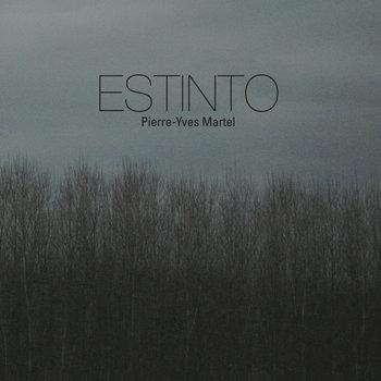 Estinto by Pierre-Yves Martel