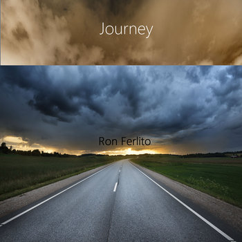 Journey (12 song collection) by Ron Ferlito