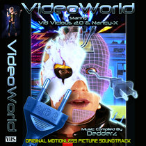 VideoWorld: Soundtrack to the Motionless Picture cover art