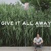 Give It All Away Cover Art