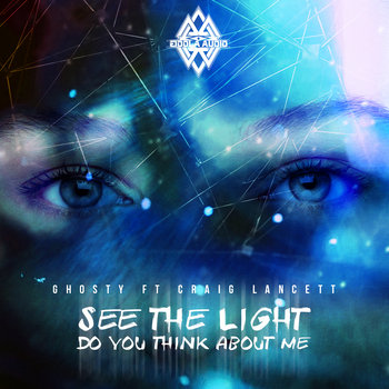 Ghosty ft. Craig Lancett - See The Light, by Ghosty ft. Craig Lancett