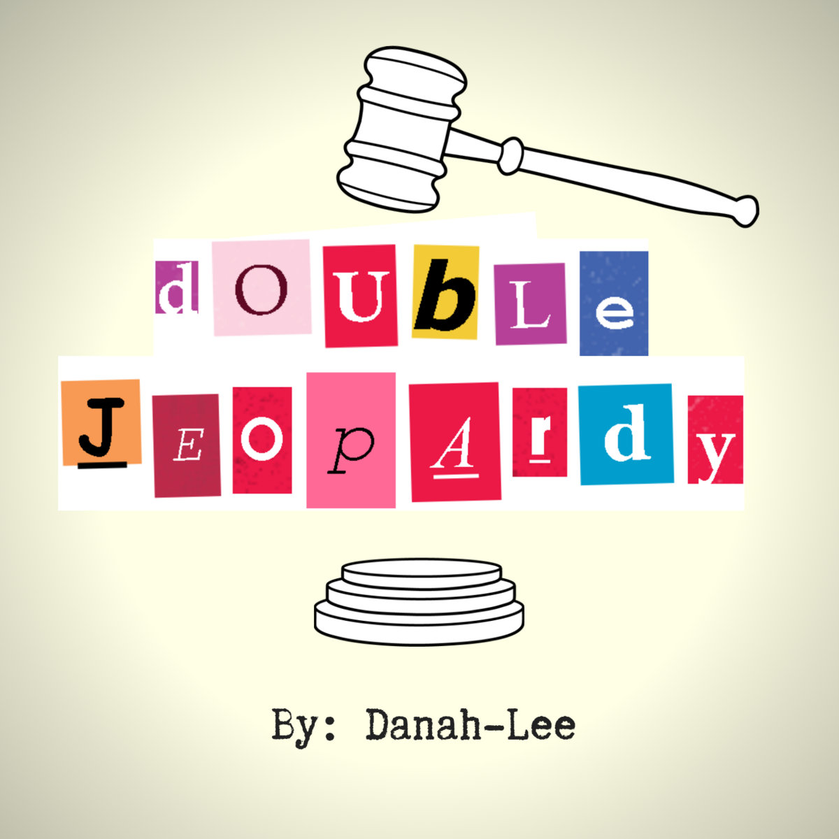 Double Jeopardy | Danah-Lee
