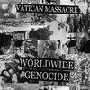HYG022: VATICAN MASSACRE - WORLDWIDE GENOCIDE CS Cover Art