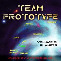 Team Prototype Soundtrack - Volume 2: Planets cover art